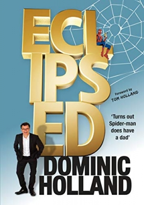 Cover for Eclipsed by Dominic Holland