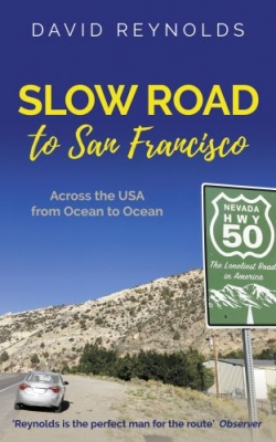 Cover for Slow Road to San Francisco by David Reynolds