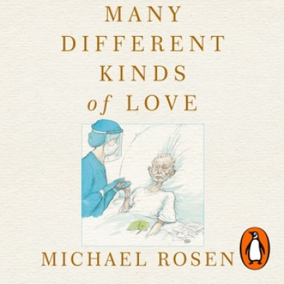 Cover for Many Different Kinds of Love by Michael Rosen