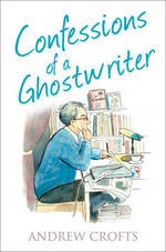 Cover for Confessions of a Ghostwriter by Andrew Crofts