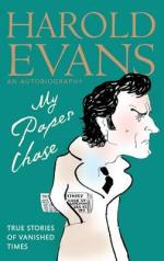 My Paper Chase: True Stories of Vanished Times - An Autobiography