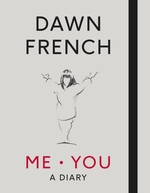 Cover for Me. You. A Diary by Dawn French
