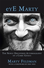 Eye Marty The Newly Discovered Autobiography of a Comic Genius