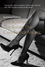 Cover for The Butcher, The Baker, The Candlestick Maker by Suzanne Portnoy