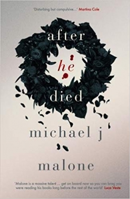 Cover for After He Died by Michael J. Malone