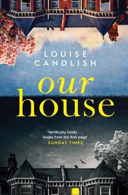 Cover for Our House by Louise Candlish