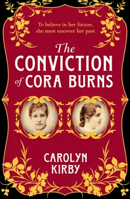 Cover for The Conviction Of Cora Burns by Carolyn Kirby