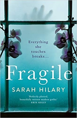 Cover for Fragile by Sarah Hilary