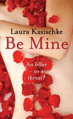 Cover for Be Mine by Laura Kasischke