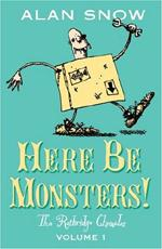 Cover for Here Be Monsters! by Alan Snow