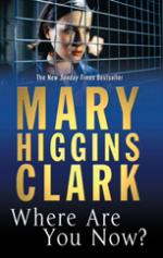 Cover for Where Are You Now? by Mary Higgins Clark