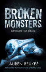 Cover for Broken Monsters by Lauren Beukes