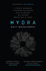 Cover for Hydra by Matt Wesolowski