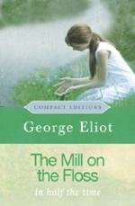 The Mill on the Floss - Compact Editions