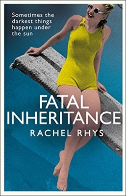 Cover for Fatal Inheritance by Rachel Rhys