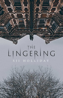 Cover for The Lingering by SJI Holliday