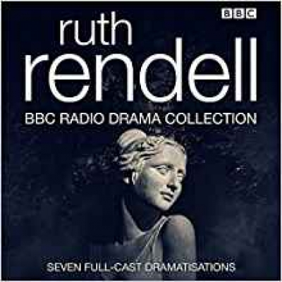 Cover for The Ruth Rendell BBC Radio Drama Collection by Ruth Rendell