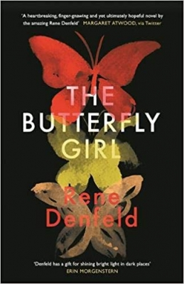 Cover for The Butterfly Girl by Rene Denfeld
