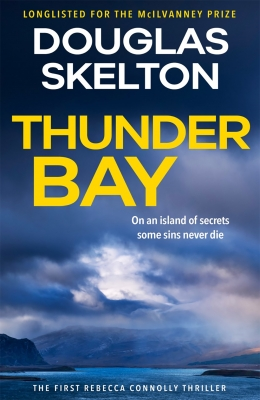 Cover for Thunder Bay by Douglas Skelton