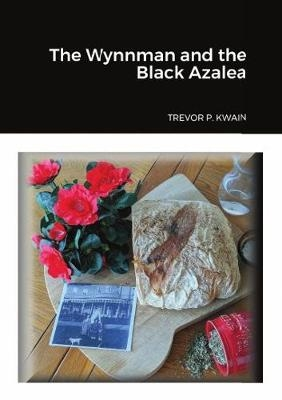 Cover for The Wynnman and The Black Azalea by  Trevor P. Kwain