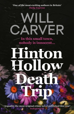 Cover for Hinton Hollow Death Trip  by Will Carver