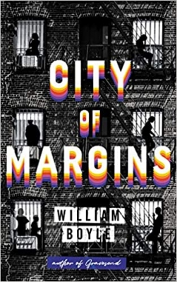 Cover for City of Margins by William Boyle