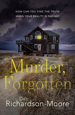 Cover for Murder, Forgotten  by Deb Richardson-Moore