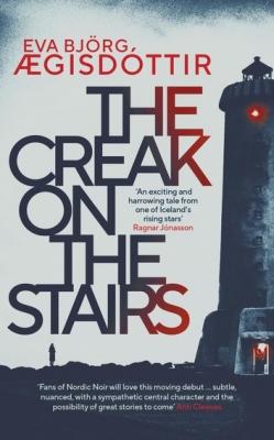 Cover for The Creak on the Stairs by Eva Björg Ægisdottir