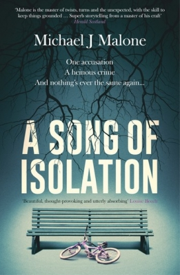 Cover for A Song of Isolation  by Michael J. Malone