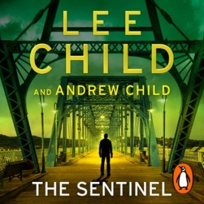 Cover for The Sentinel by Lee Child, Andrew Child