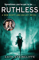 Cover for Ruthless by Cath Staincliffe