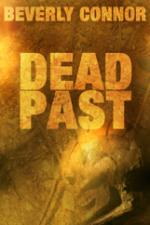 Cover for Dead Past by Beverly Connor