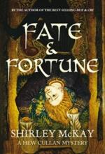 Fate and Fortune: A Hew Cullan Mystery