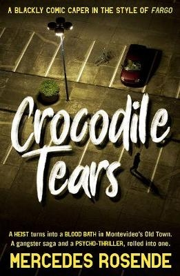 Cover for Crocodile Tears by Mercedes Rosende
