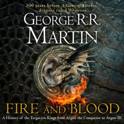 Cover for Fire and Blood  by George R. R. Martin