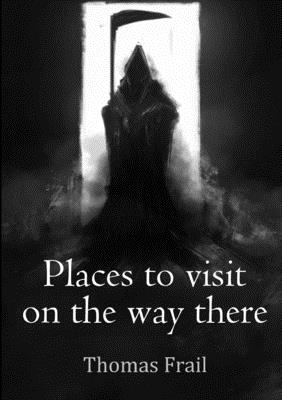 Places to Visit on the Way There