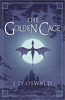 Cover for The Golden Cage by J.D. Oswald