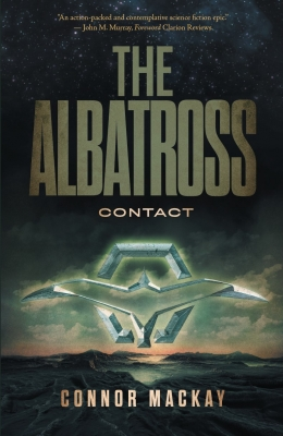 Cover for The Albatross: Contact by Connor Mackay