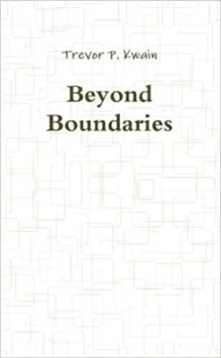 Cover for Beyond Boundaries by Trevor P. Kwain