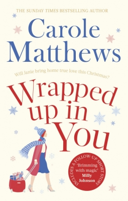 Cover for Wrapped Up In You by Carole Matthews