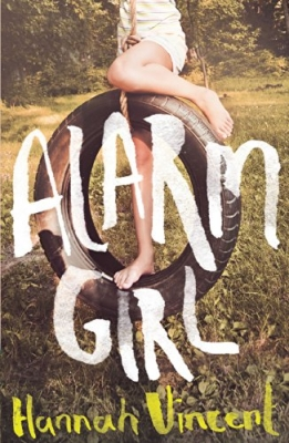 Cover for Alarm Girl by Hannah Vincent