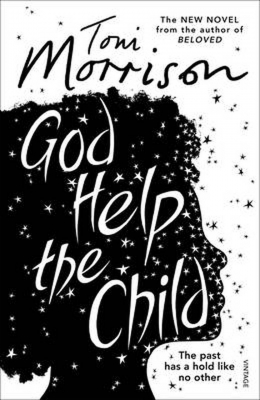 Cover for God Help the Child by Toni Morrison