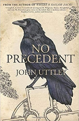 Cover for No Precedent by John Uttley