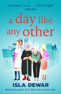 Cover for A Day Like Any Other by Isla Dewar