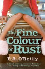 Cover for The Fine Colour of Rust by P. A. O'Reilly