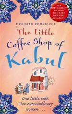 Cover for The Little Coffee Shop of Kabul by Deborah Rodriguez