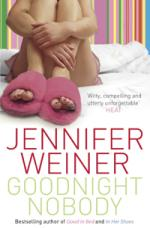 Cover for Goodnight Nobody by Jennifer Weiner
