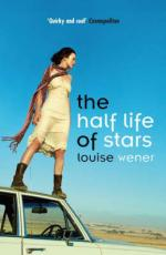 Cover for The Half Life of Stars by Louise Wener