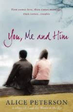 Cover for You, Me and Him by Alice Peterson