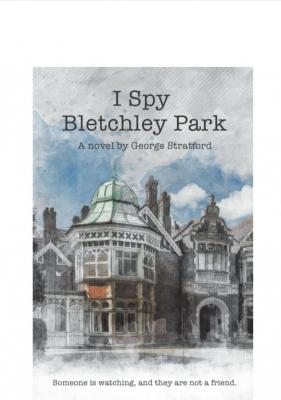 I Spy Bletchley Park